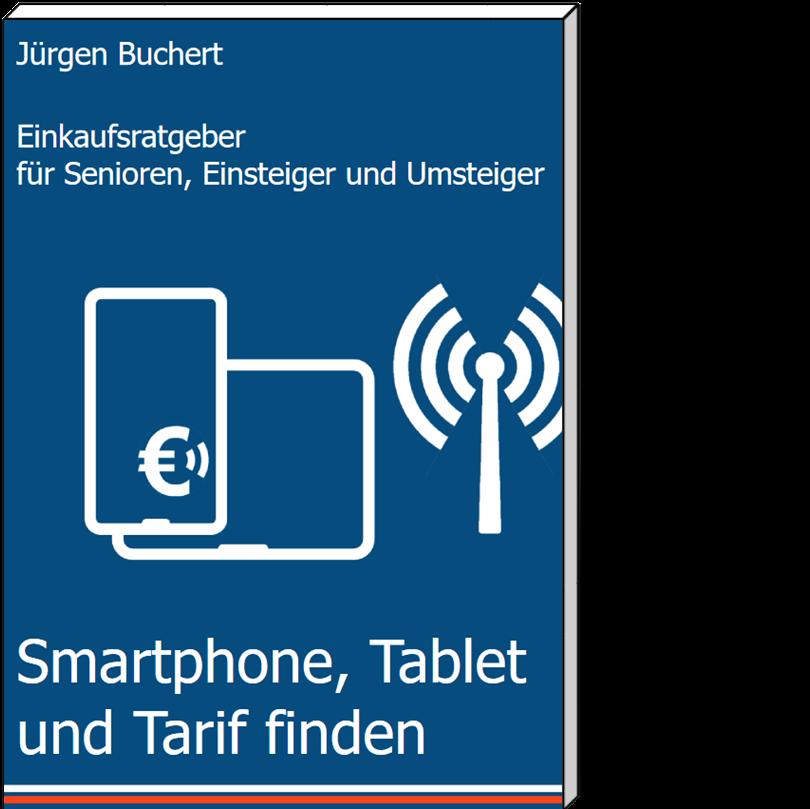 Einkaufsratgeber Smartühone, Tablet und Tarif